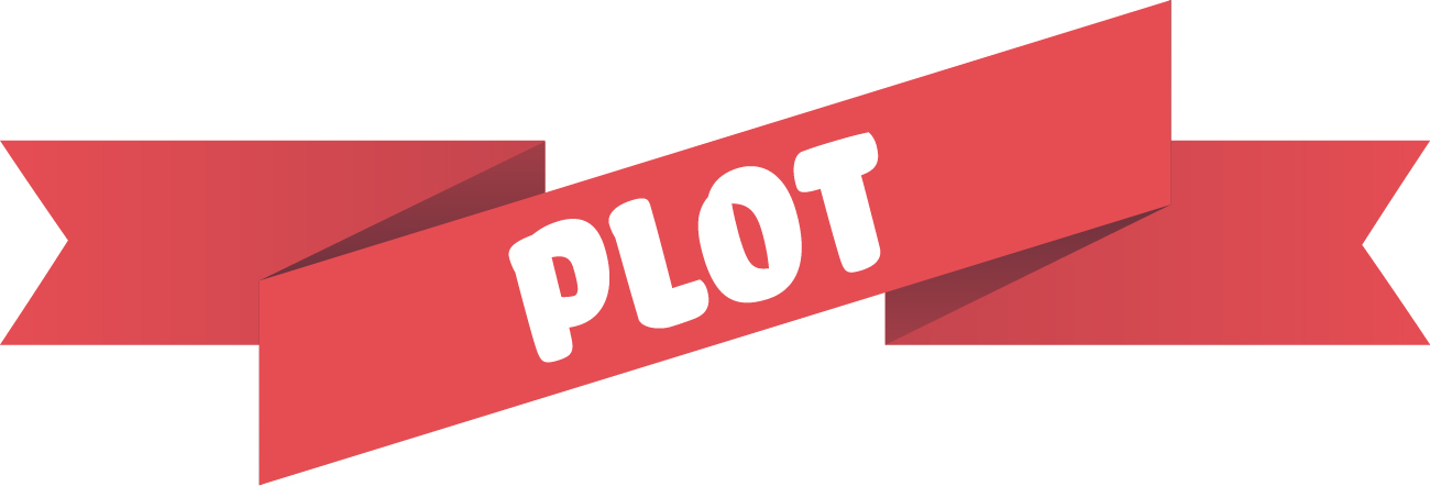 "Red ribbon illustration containing the text ""Plot"""